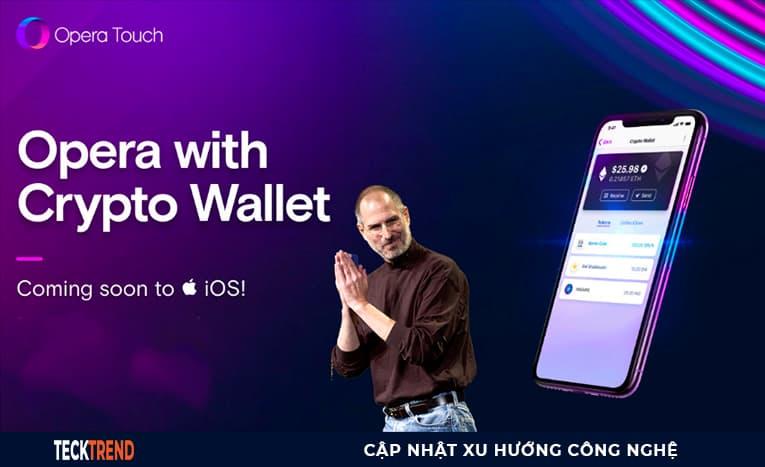 Opera đang đưa trình duyệt hỗ trợ tiền điện tử lên iPhone