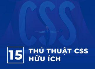 15 Thủ thuật CSS Hữu ích có thể bạn Chưa biết