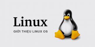 Giới thiệu Linux OS